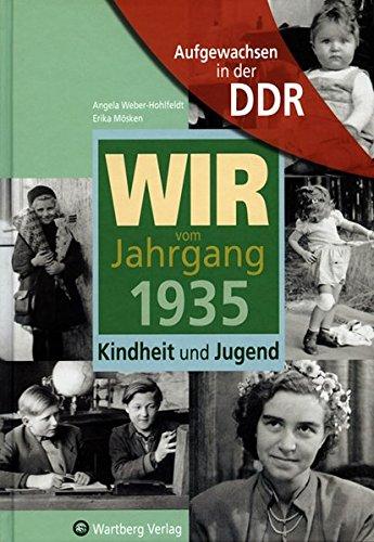 9783831317356: Aufgewachsen in der DDR - Wir vom Jahrgang 1935 - Kindheit und Jugend
