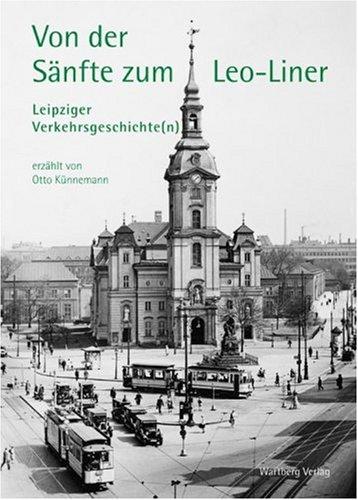 9783831318230: Von der Sänfte zum Leo-Liner - Leipziger Verkehrsgeschichte