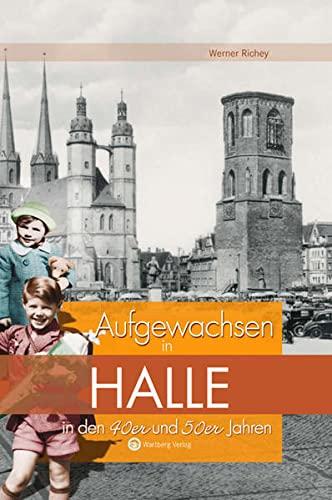9783831318650: Aufgewachsen in Halle in den 40er & 50er Jahren