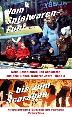 9783831319091: Geschichten und Anekdoten aus dem alten Gießen 03