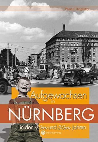 9783831319251: Aufgewachsen in Nürnberg in den 40er und 50er Jahren