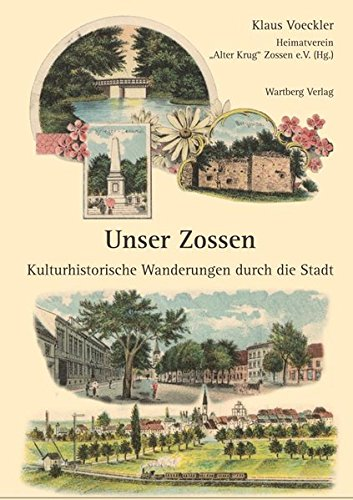 9783831319435: Unser Zossen - Kulturhistorische Wanderungen durch die Stadt