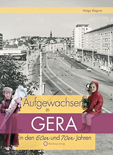 9783831320059: Aufgewachsen in Gera in den 60er & 70er Jahren