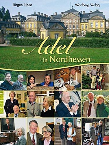 Adel in Nordhessen: Nolte, J�rgen