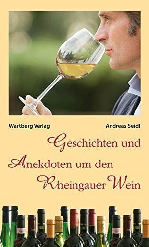 9783831320875: Geschichten und Anekdoten um den Rheingauer-Wein