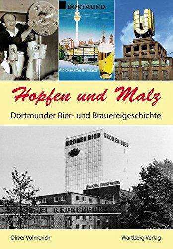 9783831321025: Hopfen und Malz. Dortmunder Bier- und Brauereigeschichte