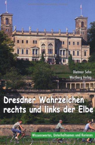 9783831321155: Dresdner Wahrzeichen rechts und links der Elbe: Wissenswertes, Unterhaltsames und Kurioses