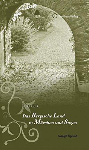 9783831321353: Das Bergische. Land in Märchen und Sagen