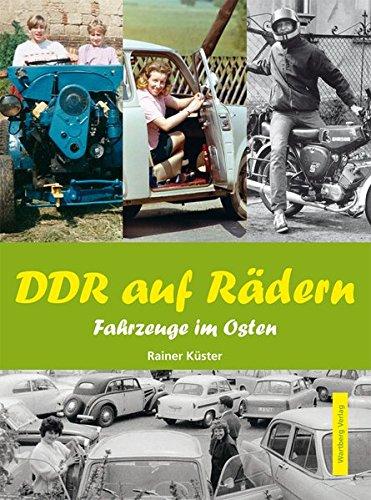 9783831322251: DDR auf Rädern. Fahrzeuge im Osten