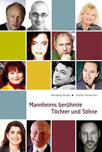 9783831322992: Mannheims beruhmte Tochter und Sohne