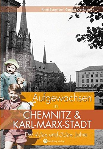 9783831323814: Die 40er und 50er Jahre. Aufgewachsen in Chemnitz und Karl-Marx-Stadt