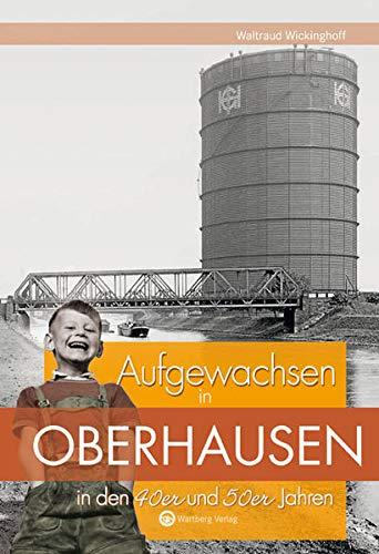 9783831324248: Aufgewachsen in Oberhausen in den 40er und 50er Jahren