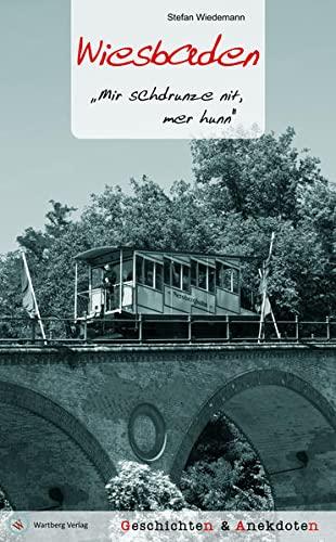 9783831324330: Wiesbaden - Geschichten und Anekdoten