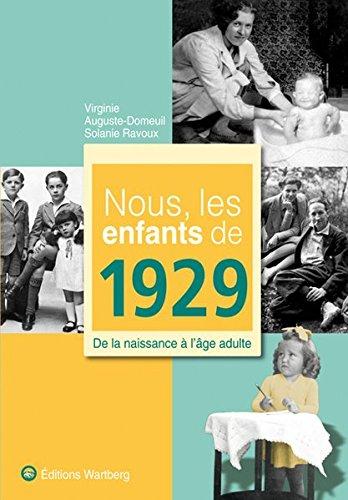 9783831325290: Nous, les enfants de 1929 : De la naissance à l'âge adulte