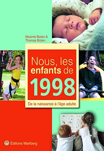 9783831325986: Nous, les enfants de 1998 : De la naissance à l'âge adulte
