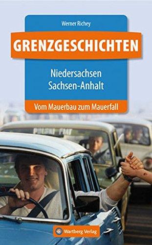 9783831327522: Grenzgeschichten - Niedersachsen/Sachsen-Anhalt