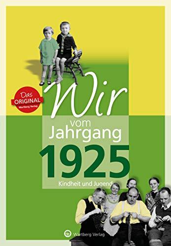 9783831330256: Wir vom Jahrgang 1925: Kindheit und Jugend