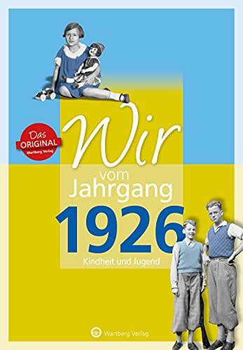 9783831330263: Wir vom Jahrgang 1926 - Kindheit und Jugend