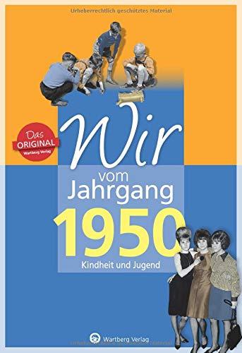 9783831330508: Wir vom Jahrgang 1950: Kindheit und Jugend