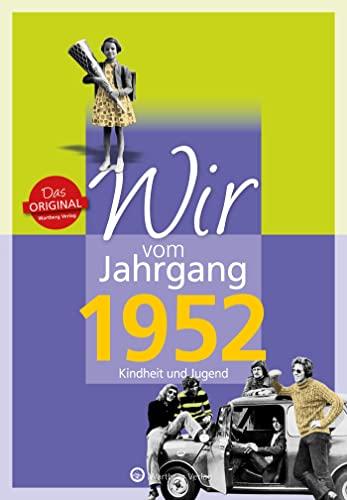 9783831330522: Wir vom Jahrgang 1952 - Kindheit und Jugend