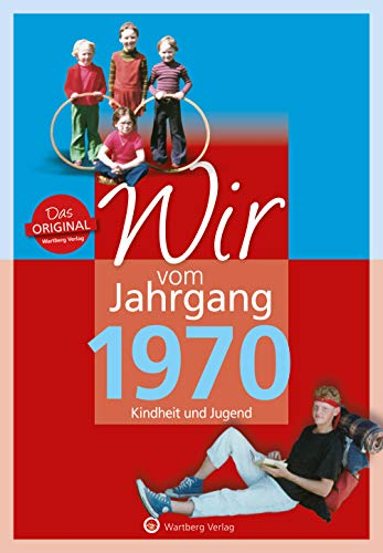 9783831330706: Wir vom Jahrgang 1970: Kindheit und Jugend