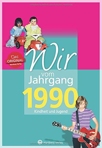 9783831330904: Wir vom Jahrgang 1990: Kindheit und Jugend