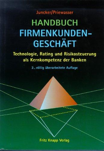 9783831407170: Handbuch Firmenkundengeschäft: Trends, Visionen, Strategien, Technologie als Kernkompetenz der Banken