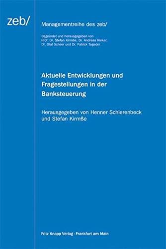Aktuelle Entwicklungen und Fragestellungen in der Banksteuerung: Stefan Kirmße