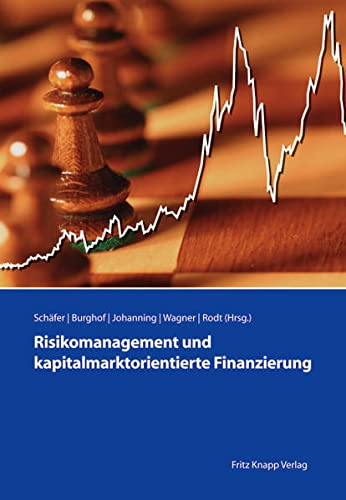 9783831408269: Risikomanagement und kapitalmarktorientierte Finanzierung