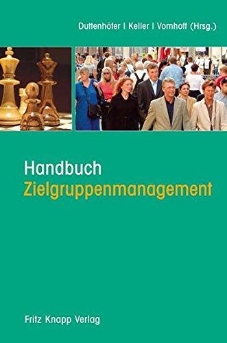 Handbuch Zielgruppenmanagement: Stephan Duttenhöfer