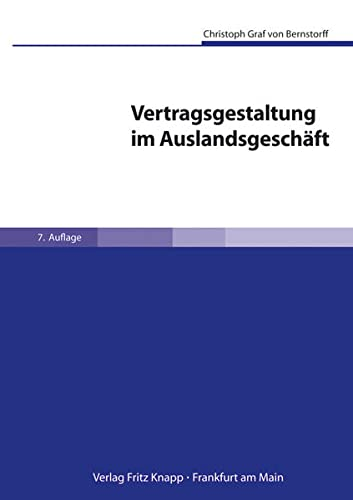 Vertragsgestaltung im Auslandsgeschäft: Christoph von Bernstorff