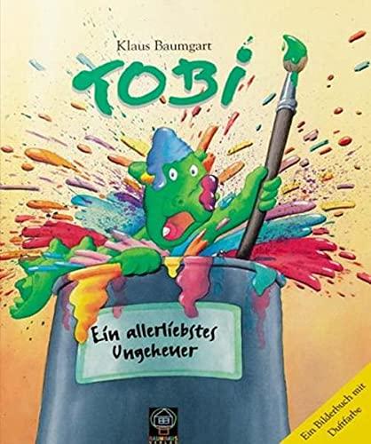 9783831500109: Tobi. Ein allerliebstes Ungeheuer: Ein Bilderbuch mit Duftfarbe