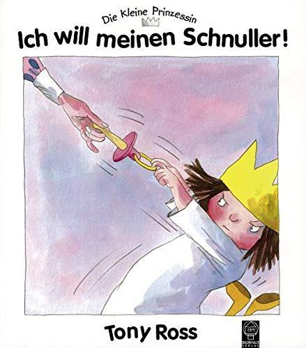 9783831500956: Die kleine Prinzessin. Ich will meinen Schnuller!