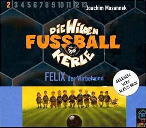 9783831520688: Die wilden Fussballkerle. - Leipzig 2., Felix der Wirbelwind Baumhaus-Verl