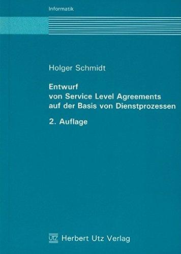 Entwurf von Service Level Agreements auf der Basis von Dienstprozessen: Holger Schmidt