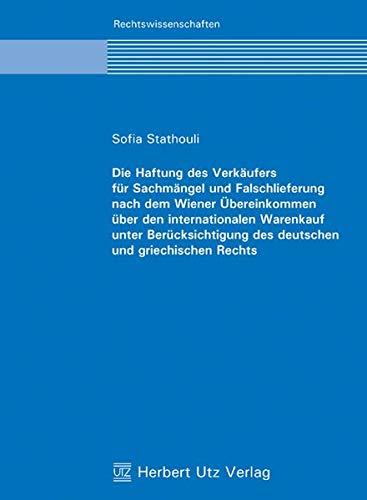 9783831606344: Die Haftung des Verkäufers für Sachmängel und Falschlieferung nach dem Wiener Ãœbereinkommen über den internationalen War
