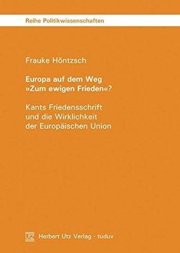 9783831607037: Europa auf dem Weg 'Zum ewigen Frieden'?