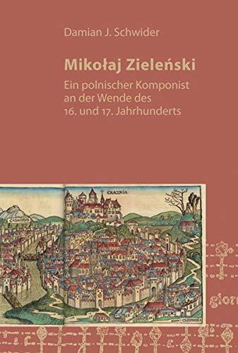 9783831608195: Mikolaj Zielenski: Ein polnischer Komponist an der Wende des 16. und 17. Jahrhunderts