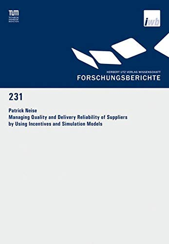 9783831608782: Managing Quality and Delivery Reliability of Suppliers by Using Incentives and Simulation Models