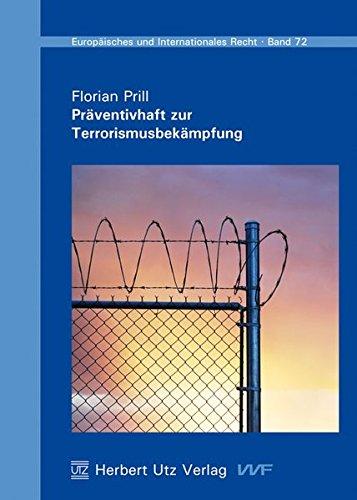 Präventivhaft zur Terrorismusbekämpfung: Florian Prill
