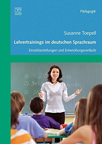 9783831609543: Lehrertrainigs im deutschen Sprachraum: Einzeldarstellungen und Entwicklungsverläufe