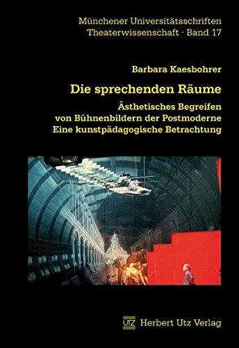 Die sprechenden Räume: Barbara Kaesbohrer