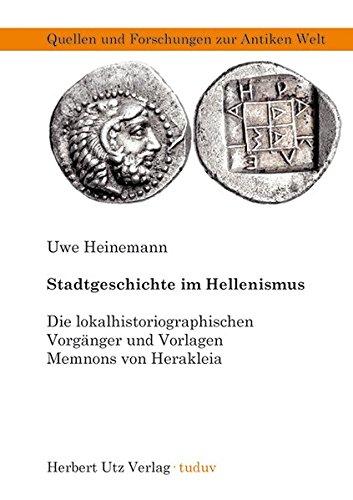 Stadtgeschichte im Hellenismus: Uwe Heinemann