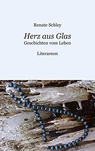 9783831613687: Herz aus Glas: Geschichten vom Leben