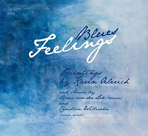 Blues Feelings, w. Audio-CD (English Edition): Karin Oelerich