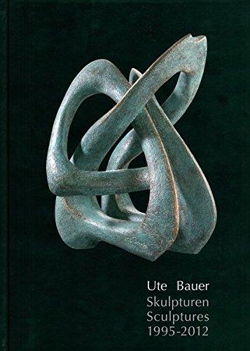 Skulpturen: Ute Bauer