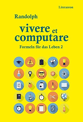 9783831617821: Vivere et computare: Formeln für das Leben 2