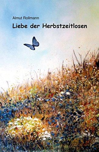 9783831618996 Liebe Der Herbstzeitlosen Abebooks Almut Rollmann
