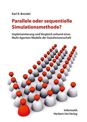Parallele oder sequentielle Simulationsmethode?: Karl R. Brendel