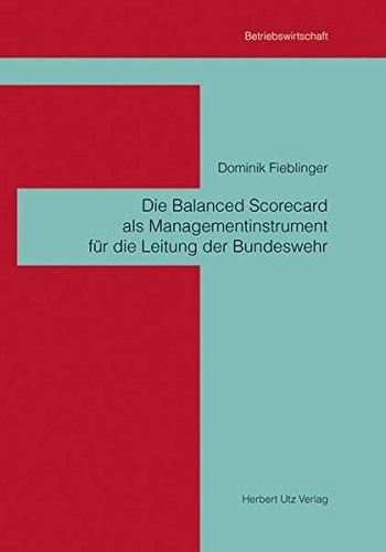 9783831640232: Die Balanced Scorecard als Managementinstrument f�r die Leitung der Bundeswehr